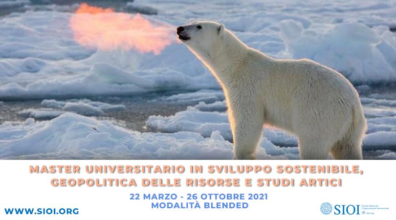 MASTER UNIVERSITARIO IN SVILUPPO SOSTENIBILE, GEOPOLITICA DELLE RISORSE E STUDI ARTICI 2021 | Iscrizioni aperte!