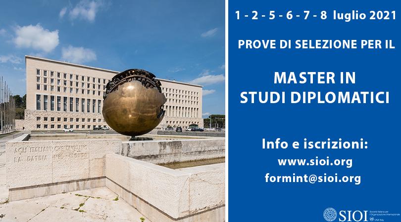 Master in Studi Diplomatici LII Edizione: Dal 1° al 2 luglio e dal 5 all'8 luglio 2021 prove di selezione