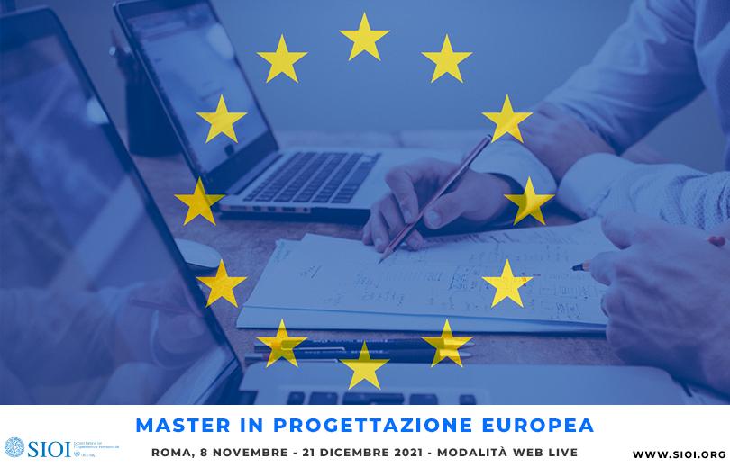 Master in Progettazione Europea                               8 novembre – 21 dicembre 2021 – WEB LIVE                                                                 Iscrizioni in corso